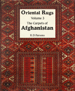 Oriental Rugs - Volume 3 - The Carpets of Afghanistan by R.D Parsons